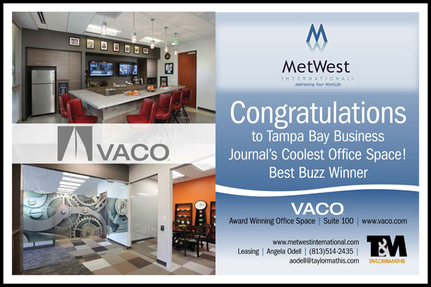 Congratulations to Tampa Bay Business Journal's Coolest Office Space! Best Buzz Winner - VACO